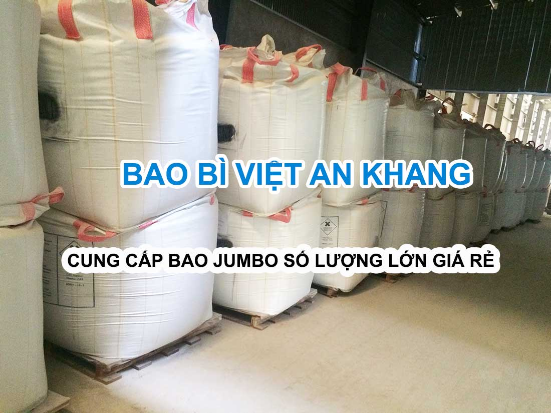 Việt an khang cung cấp bao jumbo giá cạnh tranh